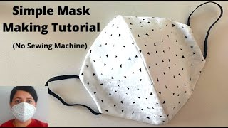 HOW TO MAKE A FACE MASK WITHOUT SEWING MACHINE | DIY Cloth Mask Sewing Tutorial