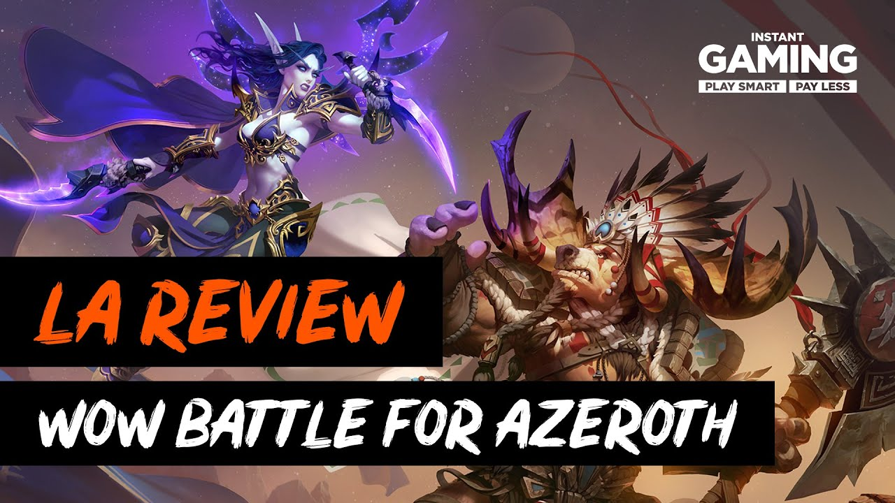 World of Warcraft Battle For Azeroth: La review