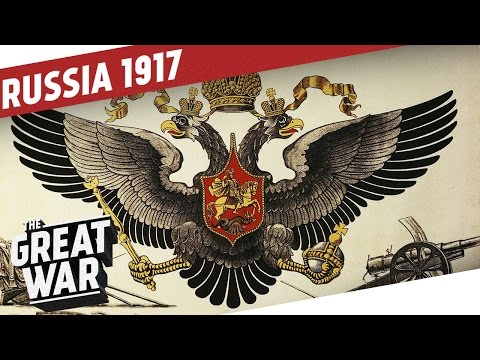 Russia Before the 1917 Revolution I THE GREAT WAR Special