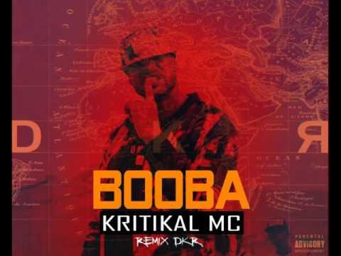 BOOBA - DKR ( Remix ) // KRITIKAL MC