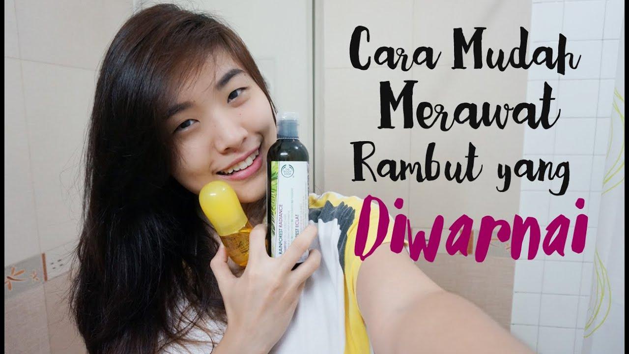 Cara Mudah Merawat Rambut Yang Diwarnai By Rhea Kim 489abe92cc