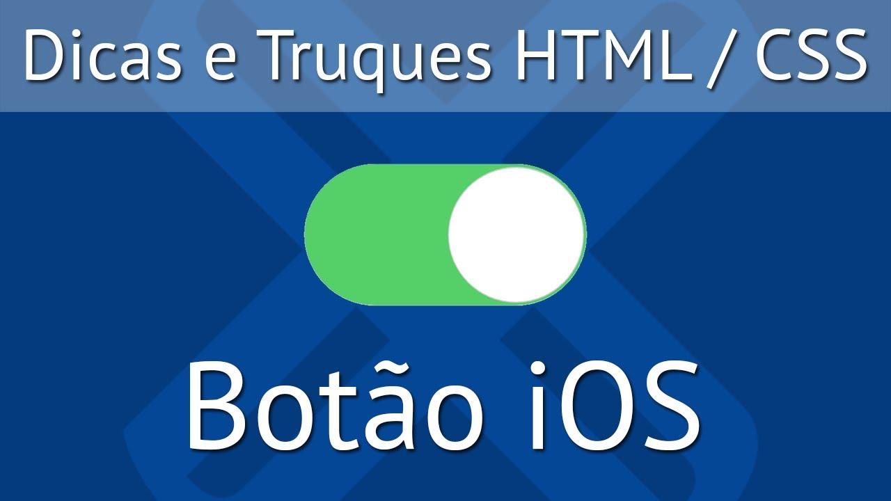 Botão iOS Liga/Desliga CSS com :checked