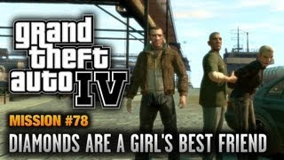 GTA 4 - Mission #78 - Diamonds are a Girl