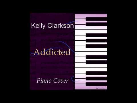 Kelly Clarkson Piano Cover - Addicted Travel Video