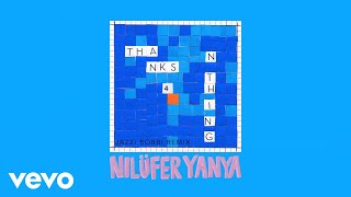 Nilüfer Yanya - Thanks 4 Nothing (Jazzi Bobbi Remix) (Official Audio)