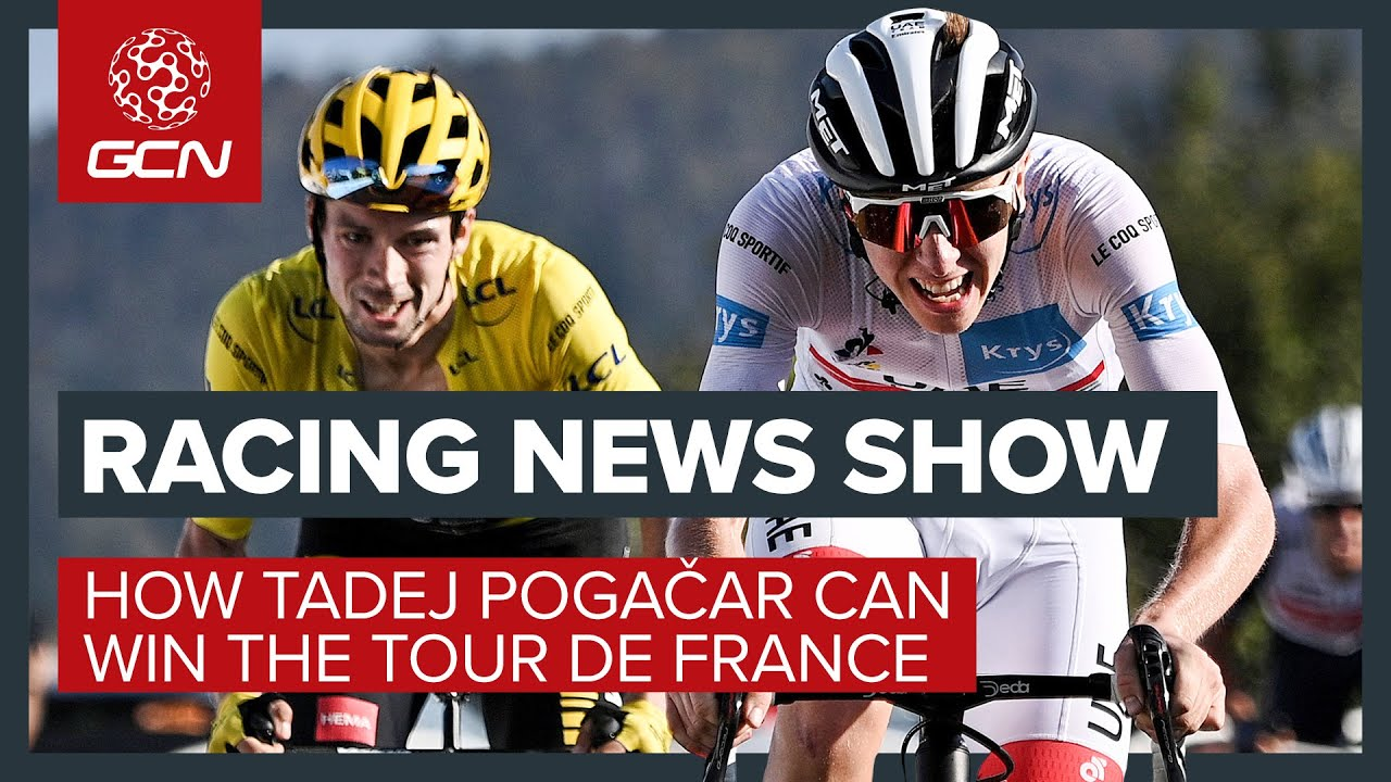 How Tadej Pogačar Can Win The Tour de France | GCN's Racing News Show