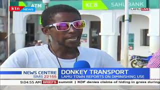Why donkey transport is diminishing in Lamu town