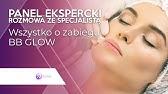 BB Glow skin - Nowoczesny zabieg Beauty - YouTube