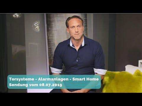 BAUEN & WOHNEN: Torsysteme - Alarmanlagen - Smart Home - Sendung vom 08.07.2019