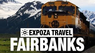 Fairbanks (USA) Vacation Travel Video Guide