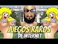 JUEGOS RAROS DE INTERNET / ALGUNOS MEDIO PORNO / CENSURA ESAS CHI%#@*