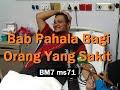 2003/07/08 Ustaz Shamsuri 179 - Bab Pahala Bagi Orang Yang Sakit- BM7 ms71