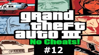 GTA III Playthrough Ep. 12