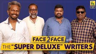 The Writing of Super Deluxe | Mysskin | Nalan | Neelan | Thiagarajan Kumararaja | Interview