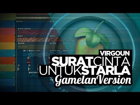 VIRGOUN - SURAT CINTA UNTUK STARLA | Instrumental Gamelan Version FL Studio