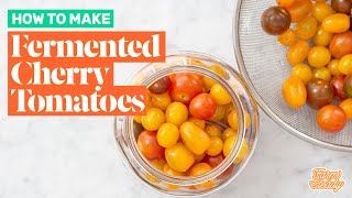 How to Make Fermented Cherry Tomatoes | Recipe for Preserving Food with Lacto-Fermentation