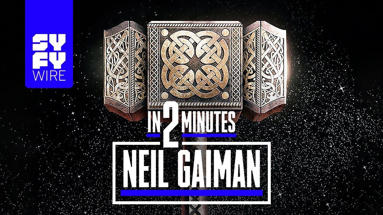 Neil Gaiman: 2 Minute Bio   SYFY WIRE