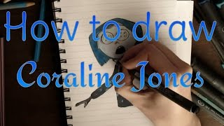 How to draw Coraline Jones