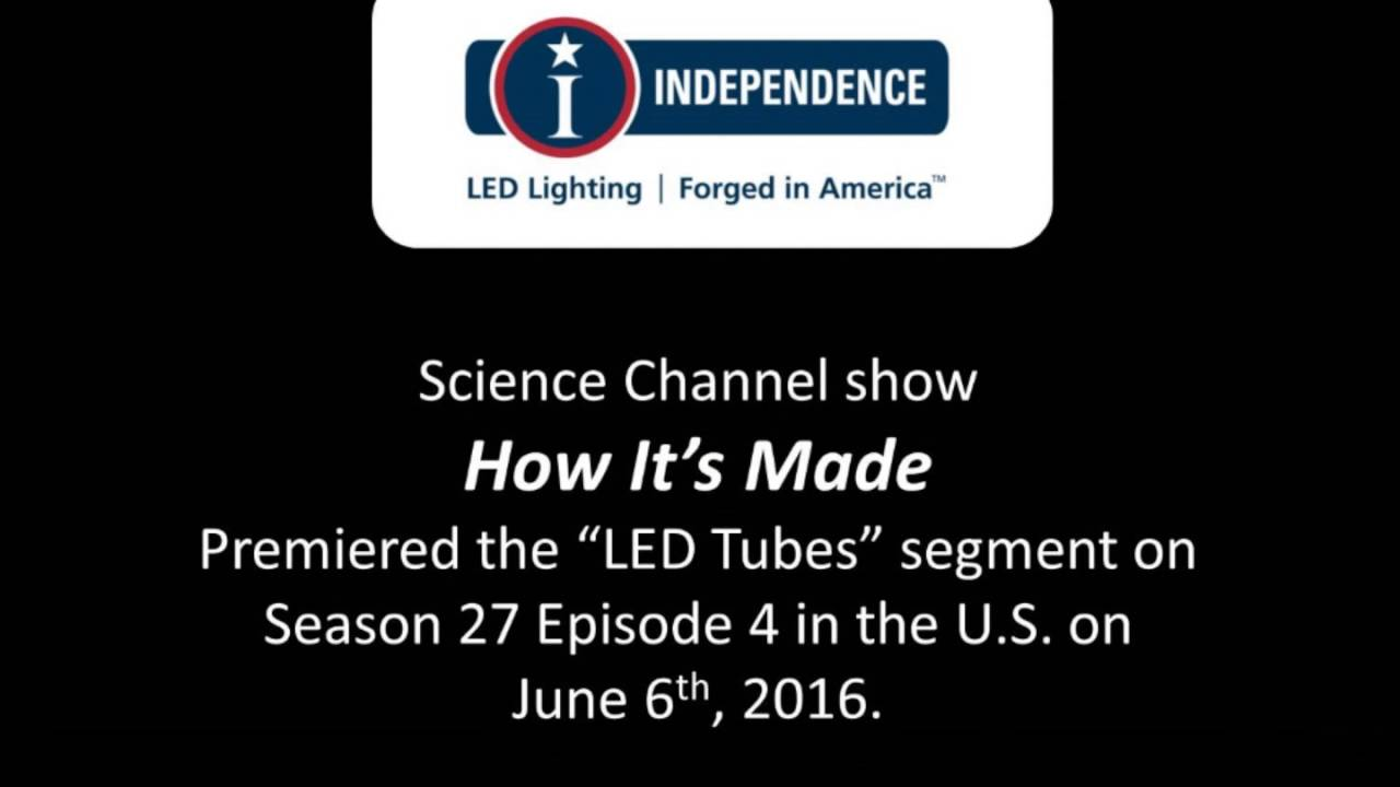 How It S Made Led Independence Lighting Segment