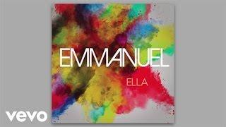 Emmanuel - Ella (Audio)