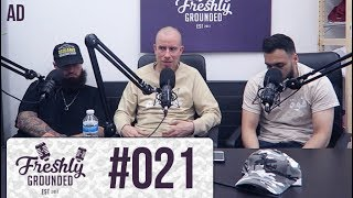 Freshly Grounded Episode 21