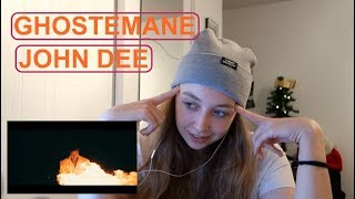 REACTING TO GHOSTEMANE - JOHN DEE