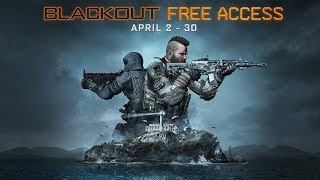 Call Of Duty®: Black Ops 4 – April Free Access Blackout Announcement