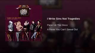 I write sins not tragedies- Panic! At the Disco