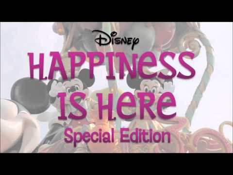 Disney Happiness Is Here Parade: Special Edition