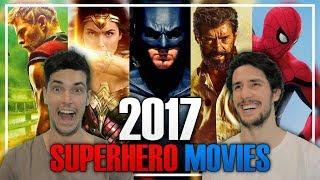 Ranking The Superhero Movies of 2017
