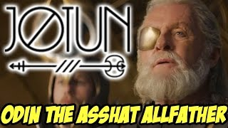ODIN The Asshat Allfather