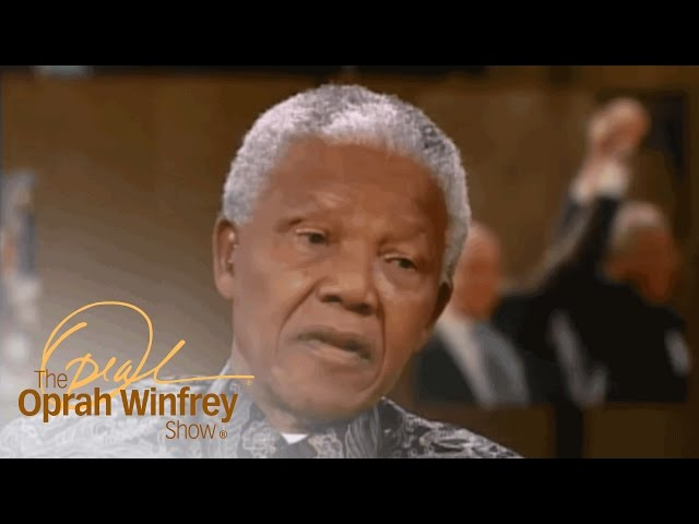 Why Nelson Mandela Says He's Only Human | The Oprah Winfrey Show | Oprah Winfrey Network