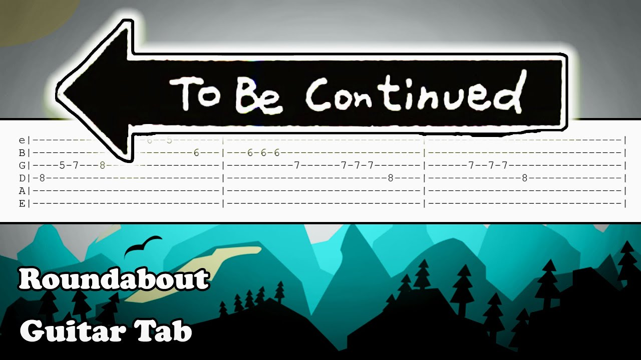How to play To Be Continued on Guitar | Tutorial | Tabs | RoundAbout