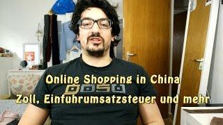 Online Shopping in China   Steuer, Zoll & Co kurz erklärt  