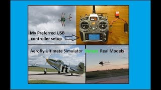 Comparing Aerofly Ultimate RC 7.5  simulator to Real Models, plus my preferred USB controllers.