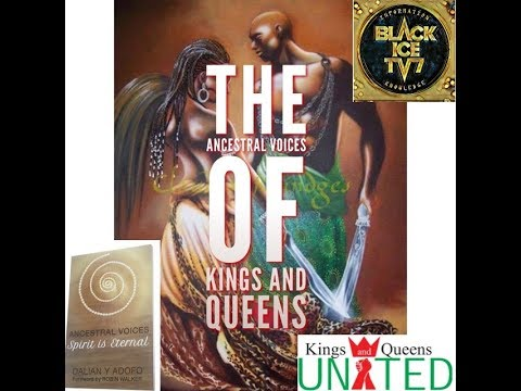 THE ANCESTRAL VOICES OF KINGS AND QUEENS