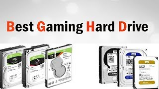 Best Gaming Hard Drive Buying Advice