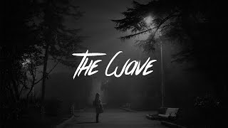 R3hab & Lia Marie Johnson - The Wave (Lyrics)