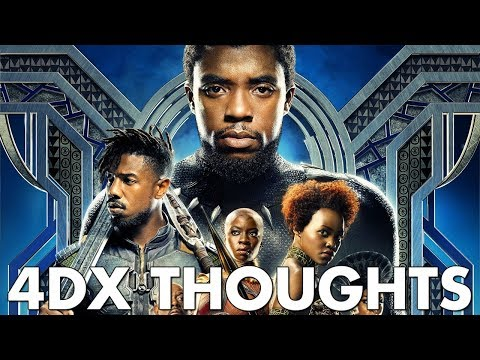 Black Panther in 4DX! Brief Thoughts with My Brother