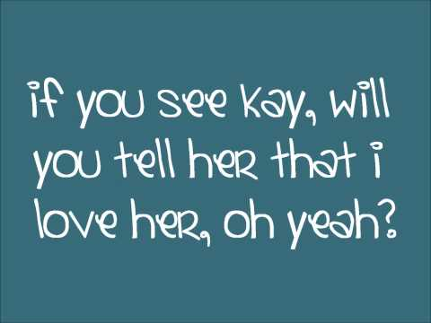 If You See Kay by The Script (Lyrics)