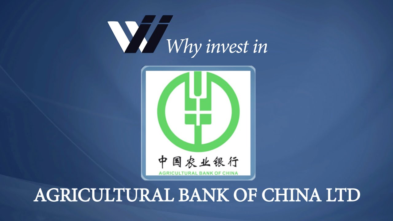 Agricultural Bank of China Ltd - Why Invest in