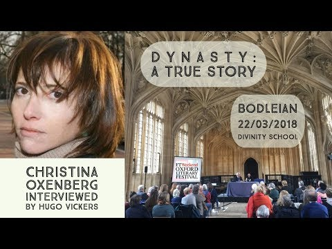 Dynasty: A True Story. Christina Oxenberg, Oxford Literary Festival 2018