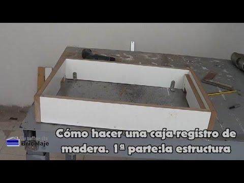 C mo hacer una caja registro de madera 1 parte la - Hacer caja de madera ...