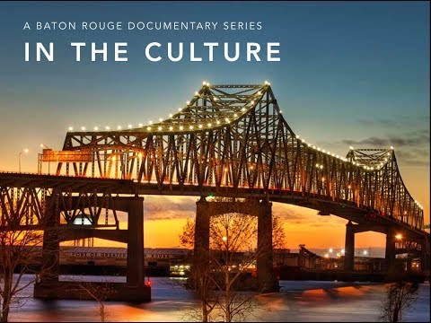 Baton Rouge's Documentary: In The Culture Part 1