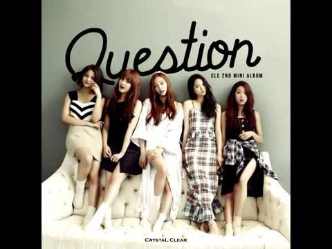 [MP3/DL][EP] CLC (씨엘씨) – Question [Mini Album Vol. 2]