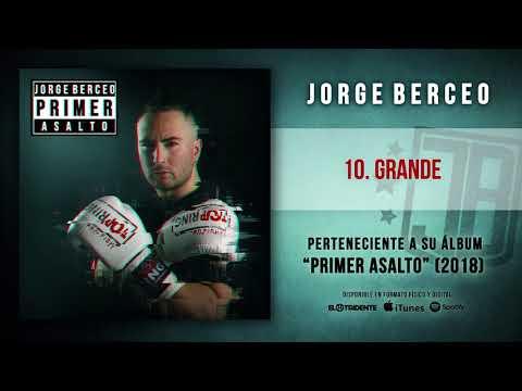 "JORGE BERCEO ""Grande"" (Audiosingle)"