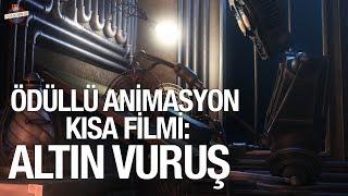 Altın Vuruş I Türk yapımı Ödüllü Kısa Animasyon Filmi I Golden Shot 3D VFX Animation short film