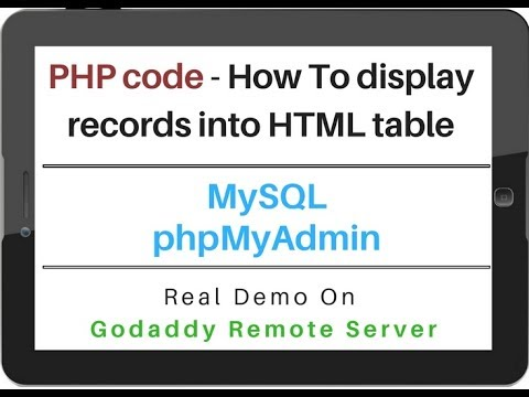 PHP | How To Display MySQL (phpMyAdmin 4 5 1) Data Into HTML Table