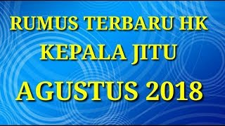 RUMUS TERBARU TOGEL HK 2D KEPALA JITU AGUSTUS 2018