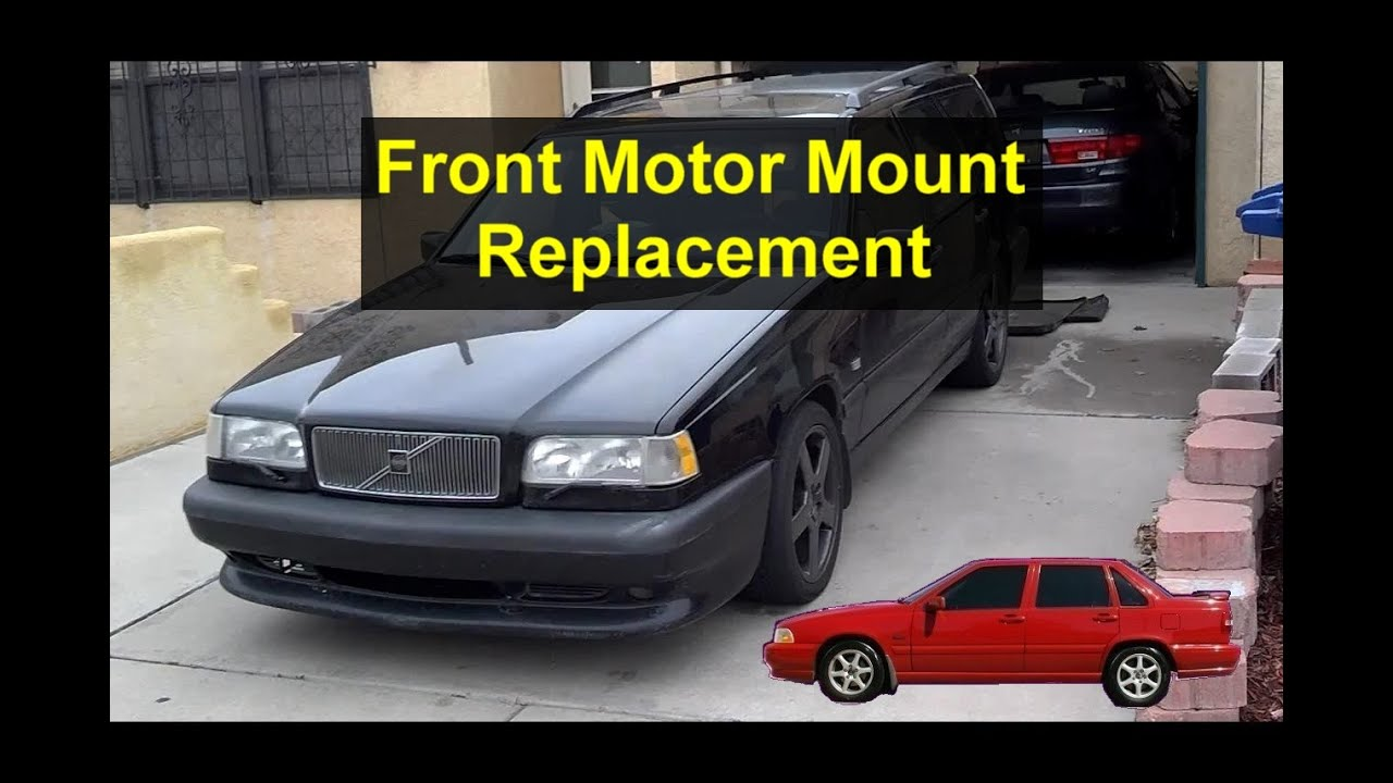 Engine Mount Replacement >> Front lower engine motor mount replacement, Volvo S70, V70, 850. - YouTube